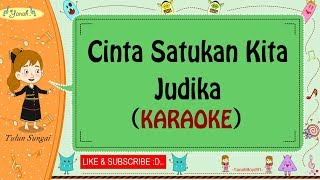 Cinta Satukan Kita - Judika (Karaoke)🎙️💕