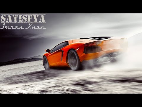 Imran Khan Satisfya Vs Lamborghini (Official Video)