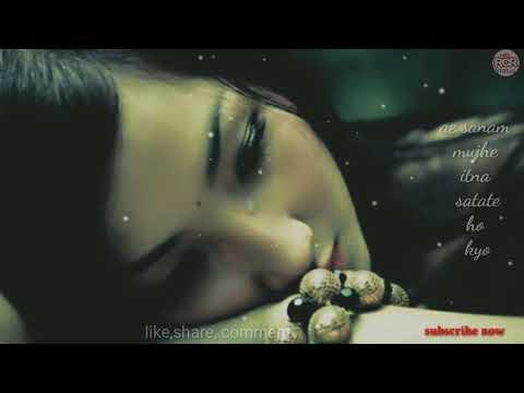 Ae Sanam Mujhe Itna Rulate Ho Kyu Whatsapp Status😂 Whatsapp Status Video