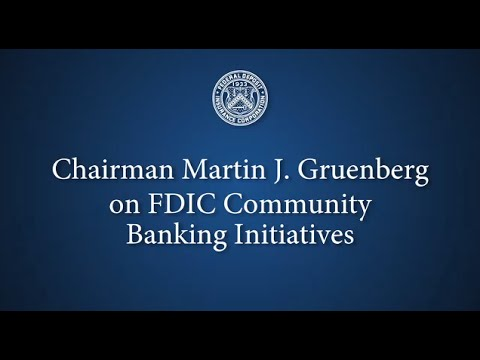 Chairman Gruenberg on FDIC Community Banking Initiatives