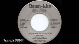 Timeless Legend - I Was Born To Love You (1980)♫