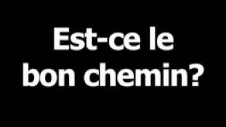 French phrase for Is this the way? is Est-celebonchemin?