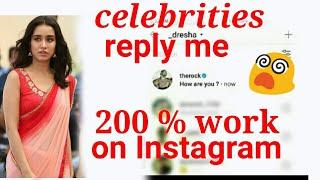 How To Get Reply From Celebrities. कैसे Instagram पर मशहूर हस्तियों से Reply पाने के लिए क्या kare ?