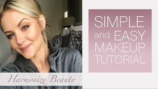 "Easy ""everyday"" simple make-up look - Harmonize_ Beauty"