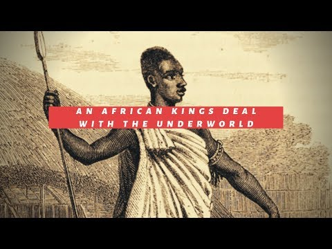 An African King's Deal With The Underworld