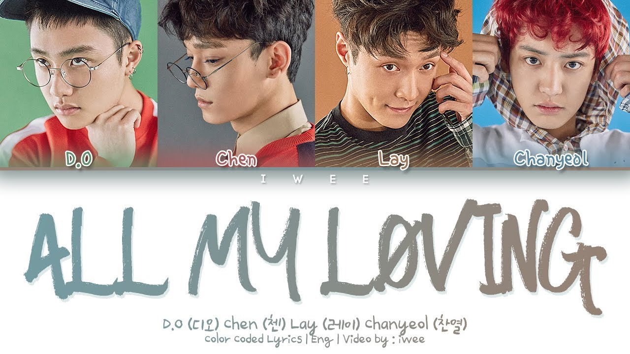 EXO (엑소) – All My Loving (The Beatles) (Cover) (Eng) Color Coded Lyrics/가사