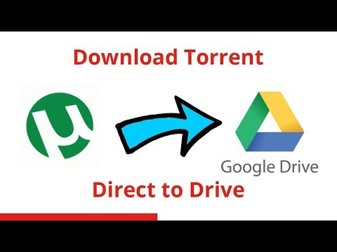 How to download torrents directly with Internet Download Manager or into Drive.