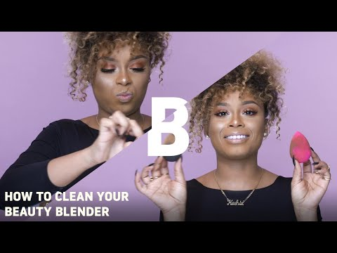 HOW TO CLEAN YOUR BEAUTY BLENDER | Beauty Bay