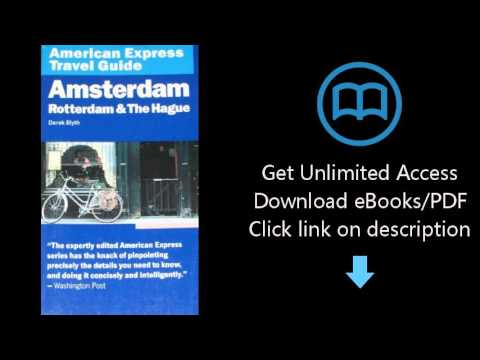Download American Express Travel Guide: Amsterdam, Rotterdam & the Hague (American Express Trave PDF