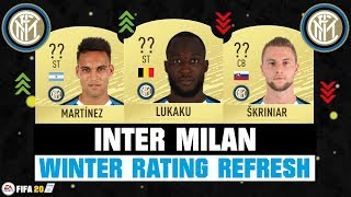 FIFA 20 | INTER MILAN WINTER RATING REFRESH! 🔥😳| FT. LUKAKU, MARTINEZ, SKRINIAR... etc