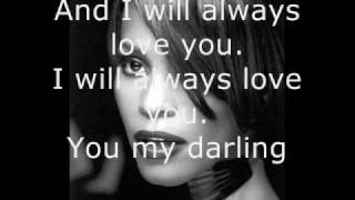 Repeat youtube video Whitney Houston - I Will Always Love You - Lyrics