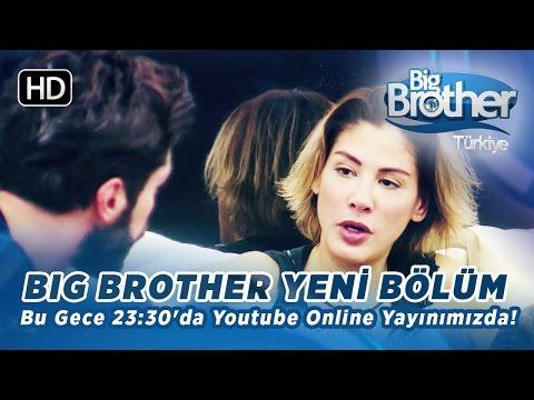 Big Brother Türkiye Bu Gece 23:30'da Youtube Online Yayınımızda!