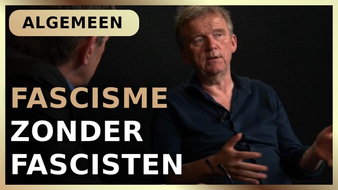 Fascisme zonder fascisten – Pieter Stuurman met René ten Bos
