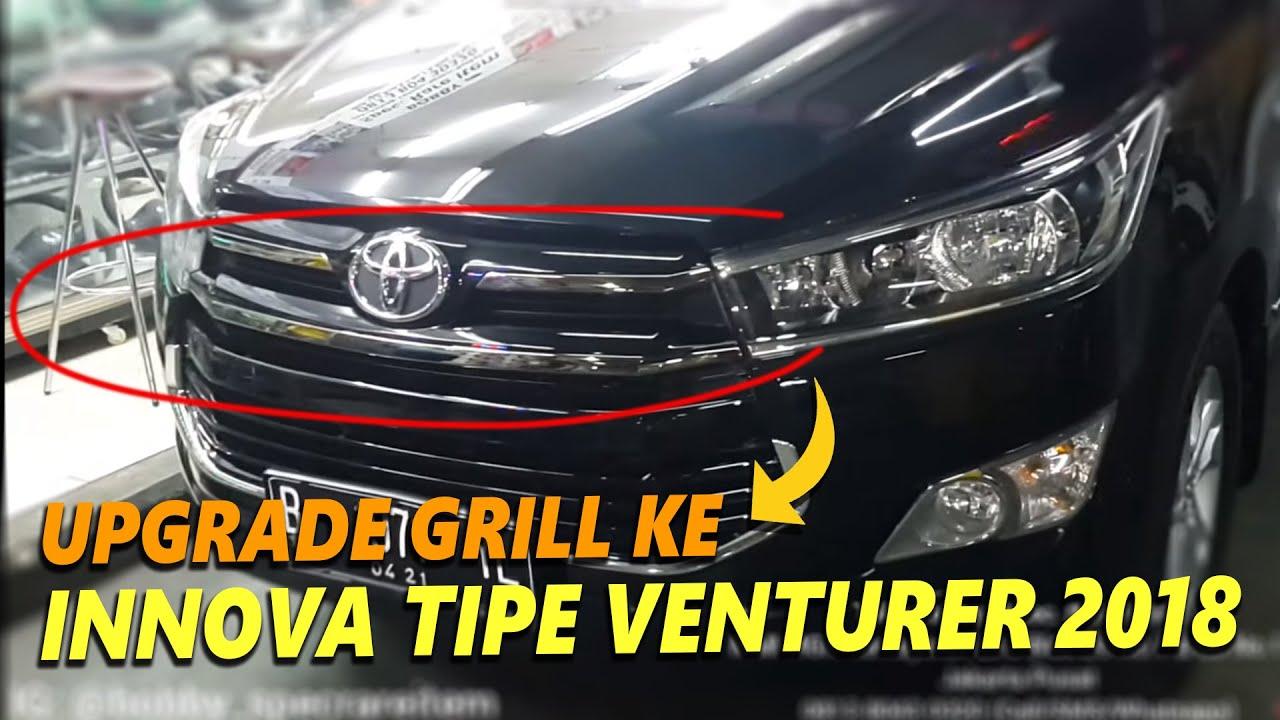 harga new innova venturer 2018 bumper depan grand veloz toyota reborn tipe v upgrade grill mgk bursa mobil