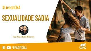 #LivedaCNA 08/05/2021 - Parte temática: SEXUALIDADE SADIA