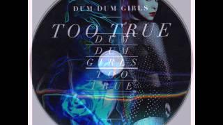 Dum Dum Girls - Evil Blooms