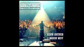 Kevin Costner & Modern West -