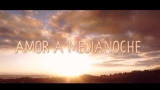 AMOR A MEDIANOCHE - Tráiler