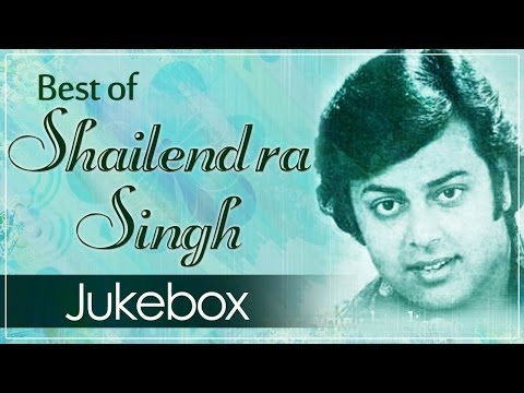Best Of Shailendra Singh (HD) - Juke Box 1 - Top 10...