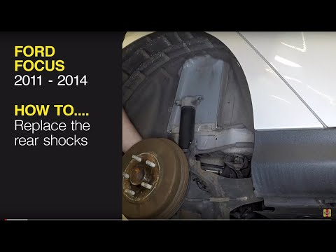 How to change the rear shocks on a Ford Focus (2011-2014)