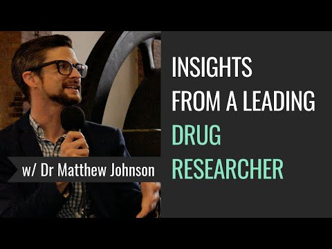 Psychedelics, Consciousness, and Change, with Dr. Matthew Johnson & Melissa Warner