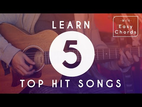 How To Play 5 Top Hit Songs for Beginners  Guitar Tutorial  Easy Chords and Melody Tabs