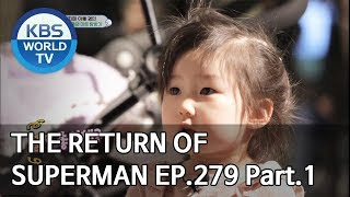 The Return of Superman | 슈퍼맨이 돌아왔다 - Ep.279 : Today, We Sing Again Pt.1[ENG/IND/2019.06.02]