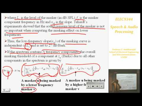 Speech and Audio Processing 6: Auditory Masking & Widebank Audio Coding - Professor E. Ambikairajah