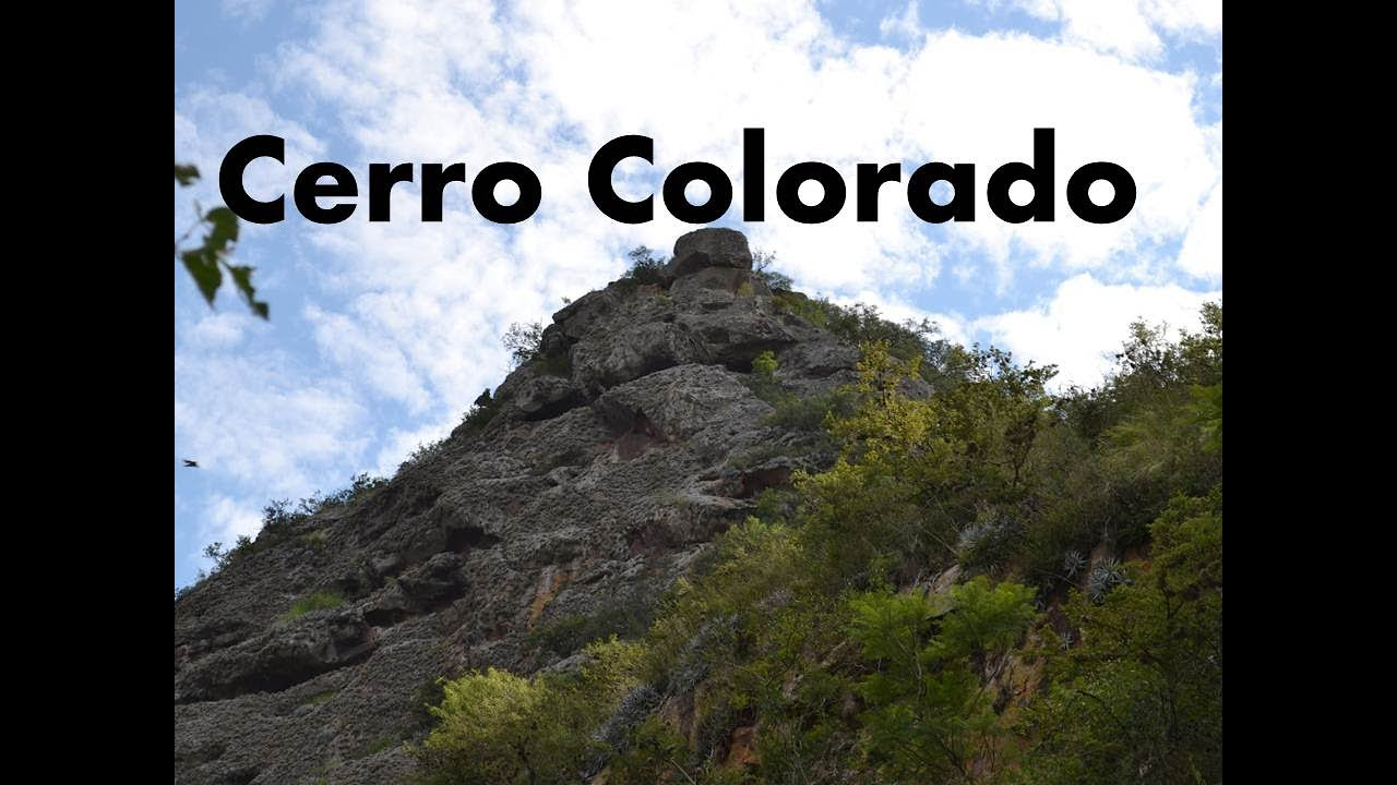 CERRO COLORADO #Parte1
