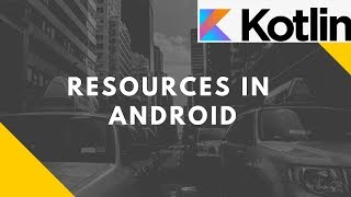 Resources in Android | Advanced Mobile Programming | Bsc I.T.