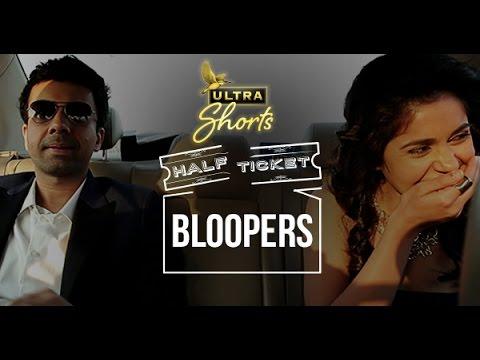 Download Half Ticket | Bloopers | Short Film