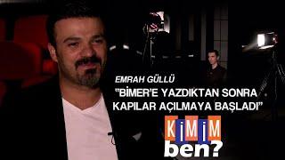 Kimim Ben Emrah Güllü  01 09 2020