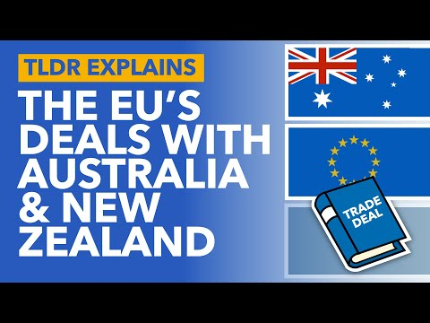 Australia And New Zealand's Trade Negotiations With The European Union Explained - TLDR News