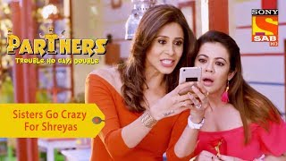 Your Favorite Character |Aisha & Dolly Go Crazy For Shreyas Talpade| Partners Double Ho Gayi Trouble