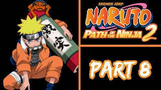 Naruto Path Of The Ninja 2 | Final Bosses and Ending | Part 8