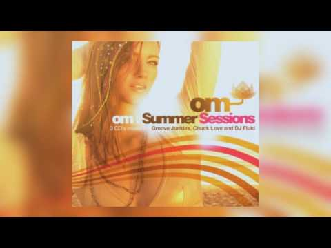 OM: Summer Sessions CD 2   Chuck Love   Best of House Music   San Francisco