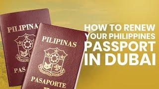 Renewal of Philippines Passport in Dubai