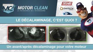 LE DECALAMINAGE/NETTOYAGE MOTEUR A L'HYDROGENE - MOTOR CLEAN