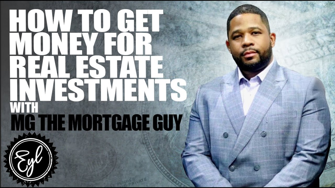 HOW TO GET MONEY FOR REAL ESTATE INVESTMENTS
