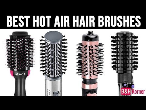 Top 7 Best Hot Air Hair Brushes 2019 - Best Hair Care Products