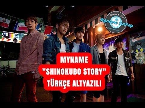 "MYNAME ""SHINOKUBO STORY"" Movie / Film Part 1 (Türkçe Altyazılı)"