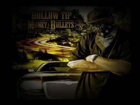 Hollow Tip - Money & Bullets
