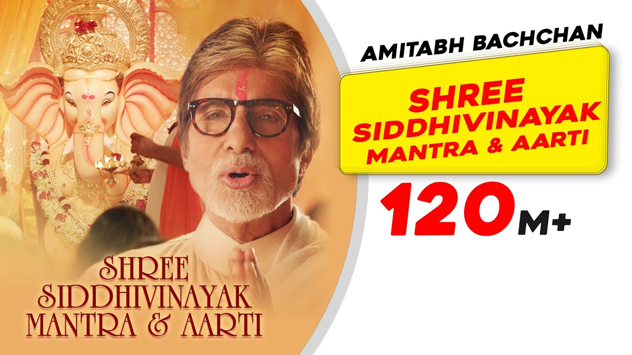 Download Shree Siddhivinayak Mantra And Aarti   Amitabh Bachchan   Ganesh Chaturthi