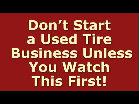 How To Start A Used Tire Business | Including Free Used Tire Business Plan Template