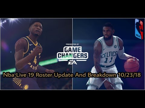 Nba Live 19 Roster Update And Breakdown 10/23/18