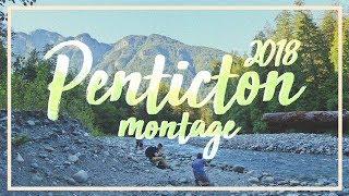 Penticton 2018 Montage || Nathan Naiker