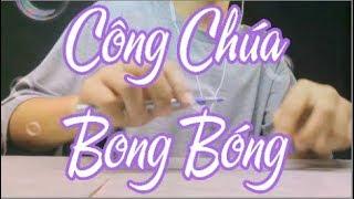 Công Chúa Bong Bóng (Cover) - Dương Trần Nghĩa ft. CEE JAY - Pen Tapping cover by Seiryuu