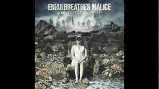 Watch Ennui Breathes Malice Premature Infatuation video