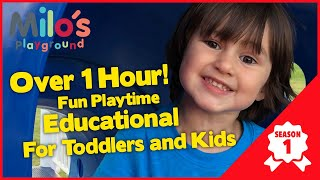 Fun educational videos for toddlers with Milo | 1 hour of fun kids playtime and educational content