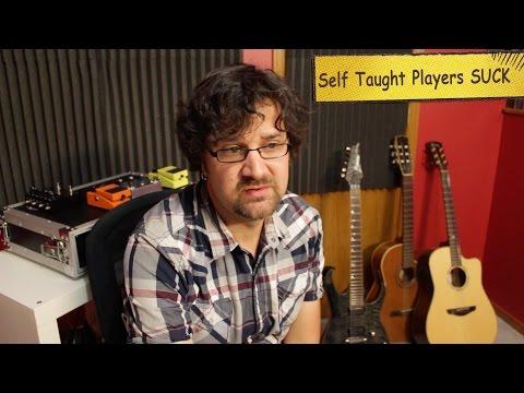 Self Taught Musicians Suck
